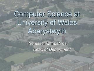 Computer Science at University of Wales Aberystwyth
