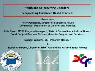 Youth and Co-occurring Disorders   Incorporating Evidenced Based Practices