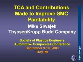 TCA and Contributions Made to Improve SMC Paintability