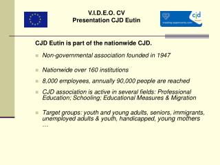 CJD Eutin is part of the nationwide CJD. Non-governmental association founded in 1947
