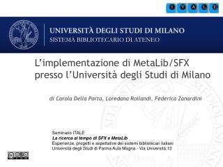 L'implementazione di MetaLib/SFX presso l'Università degli Studi di Milano