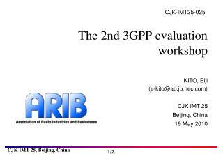 The 2nd 3GPP evaluation workshop