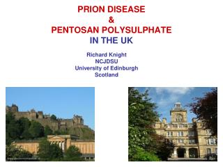 PRION DISEASE  &  PENTOSAN POLYSULPHATE  IN THE UK