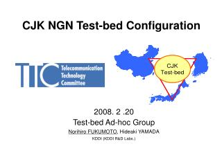 CJK NGN Test-bed  Configuration