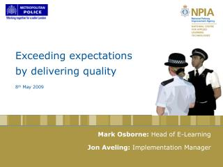 Exceeding expectations  by delivering quality 8 th  May 2009