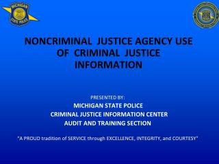 NONCRIMINAL JUSTICE AGENCY USE  OF  CRIMINAL  JUSTICE INFORMATION