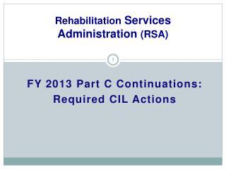Rehabilitation  Services Administration  (RSA)