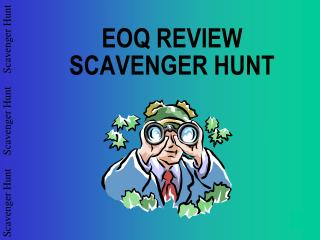 EOQ REVIEW SCAVENGER HUNT