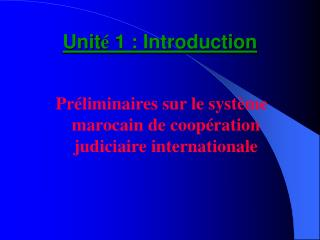 Unit é  1 : Introduction