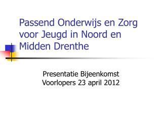 Passend Onderwijs en Zorg voor Jeugd in Noord en Midden Drenthe