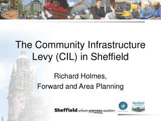 The Community Infrastructure Levy (CIL) in Sheffield