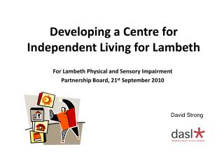 Developing a Centre for Independent Living for Lambeth
