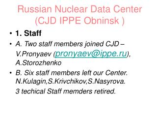 Russian Nuclear Data Center  (CJD IPPE Obninsk )