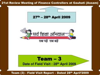 21st Review Meeting of Finance Controllers at Gauhati (Assam)