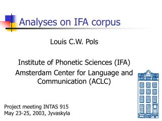Analyses on IFA corpus