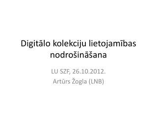 Digitālo kolekciju lietojamības nodrošināšana
