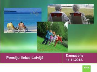 Pensiju lietas  Latvijā