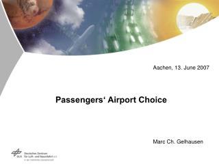 Passengers� Airport Choice