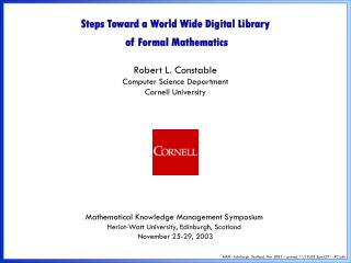 Steps Toward a World Wide Digital Library  of Formal Mathematics