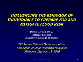 INFLUENCING THE BEHAVIOR OF INDIVIDUALS TO PREPARE FOR AND MITIGATE FLOOD RISK