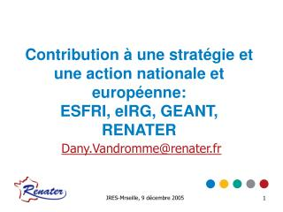Dany.Vandromme@renater.fr