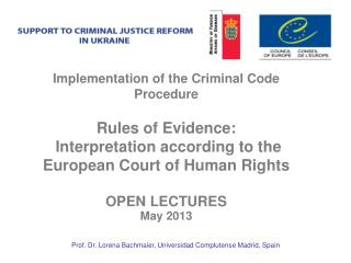 Implementation of the Criminal Code Procedure Rules of Evidence: