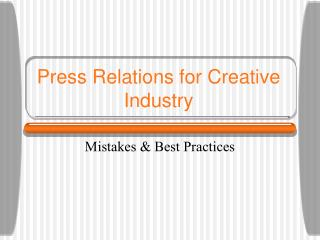 Press Relations for Creative Industry
