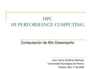 HPC HI PERFORMANCE COMPUTING