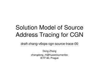 Solution Model of Source Address Tracing for CGN