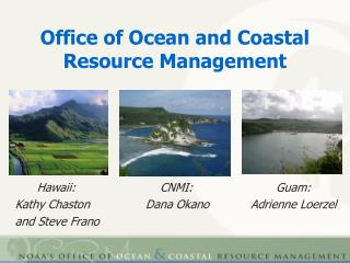 Office of Ocean and Coastal Resource Management