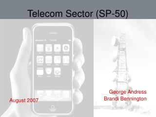 Telecom Sector (SP-50)
