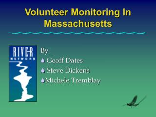 Volunteer Monitoring In Massachusetts