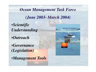 Ocean Management Task Force (June 2003- March 2004)
