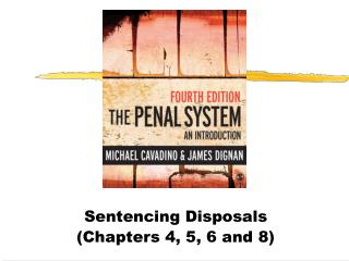 Sentencing Disposals (Chapters 4, 5, 6 and 8)