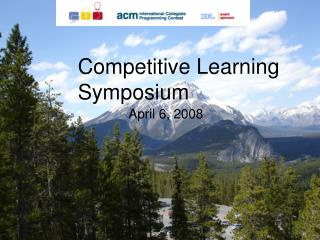 Competitive Learning Symposium