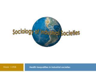 Health inequalities in industrial societies