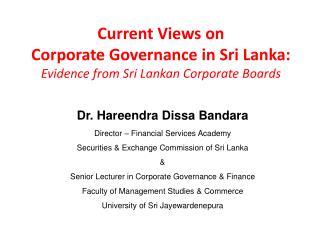 Current Views on  Corporate Governance in Sri Lanka:  Evidence from Sri Lankan Corporate Boards