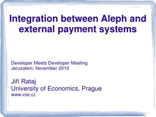 Integration between Aleph and external payment systems