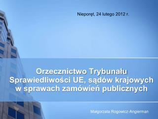 Niepor?t, 24 lutego 2012 r.