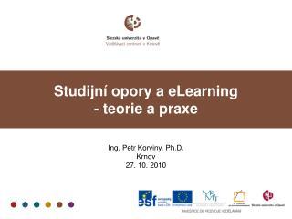 Studijní opory a eLearning - teorie a praxe