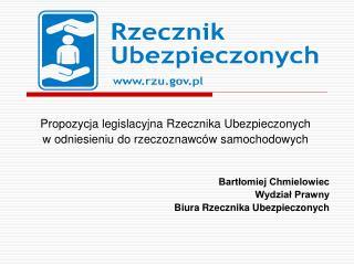 Propozycja legislacyjna Rzecznika Ubezpieczonych  w odniesieniu do rzeczoznawców samochodowych