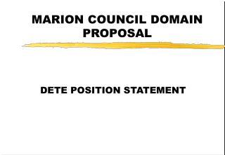 MARION COUNCIL DOMAIN PROPOSAL