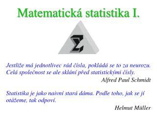 Matematická statistika I.