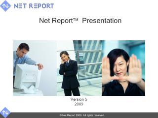 Net Report    Presentation