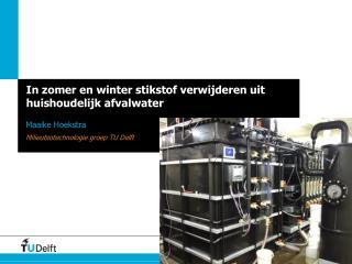In zomer en winter stikstof verwijderen uit huishoudelijk afvalwater