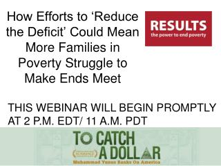 How Efforts to �Reduce the Deficit� Could Mean More Families in Poverty Struggle to Make Ends Meet