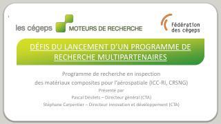 Défis du lancement d'un programme de recherche multipartenaires
