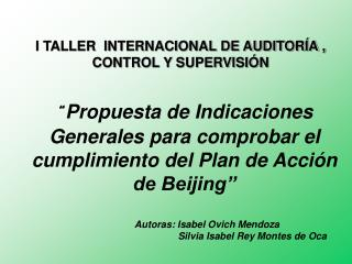 I TALLER  INTERNACIONAL DE AUDITORÍA , CONTROL Y SUPERVISIÓN