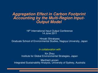 Aggregation Effect in Carbon Footprint Accounting by the Multi-Region Input-Output Model