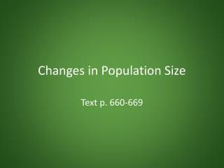 Changes in Population Size